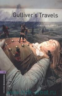 Gulliver's Travels : Stage 4 (1400 headwoords) : Retold by C. West