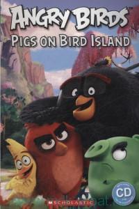 Angry Birds. Pigs on Bird Island : Level Starter : 150 headwords