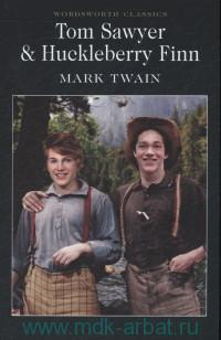 The Adventures of Tom Sawyer & The Adventures of Huckleberry Finn