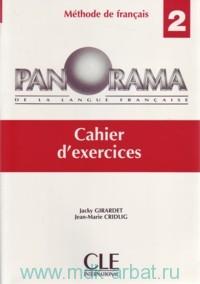 Panorama 2 : De La Langue Francaise : Cahier d`exercices