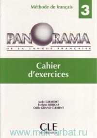 Panorama 3 : De la Langue Francaise : Cahier d`exercices