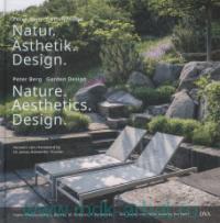 Nature. Aesthetics. Design = Natur. Asthetik. Design