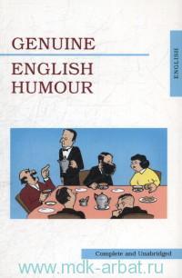 Genuine English Humour = Чисто английский юмор : сборник рассказов