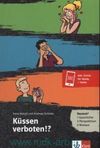 Kussen verboten!? Deutsch 3 : Deutsch als fremd- und Zweitsprache