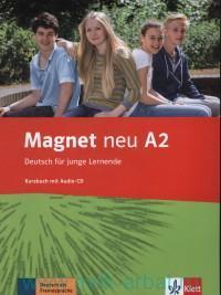 Magnet neu : Deutsch fur junge Lernende : A2 : Kursbuch