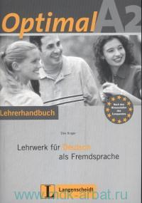 Optimal A2 : Lehrwerk fur deutsch als fremdsprache : Lehrerhandbuch