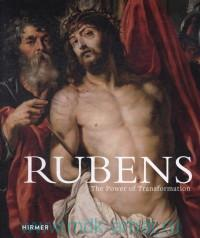 Rubens : The Power of Transformation