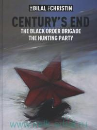 Century`s End : The Black Order Brigade : The Hunting Party