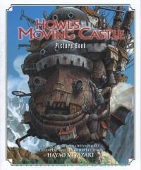 Howl`s Moving Castle : From the Novel by Diana Wynne Jones : Picture Book