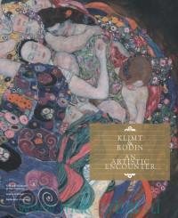 Klimt & Rodin : An Artistic Encounter