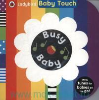 Busy Baby : With Tunes for Babies on the Go!