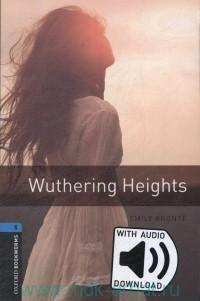 Wuthering Heights : Stage 5 (1800 headwords) : Retold by C. West : With Audio Download