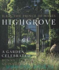 Highgrove : A Garden Celebrated