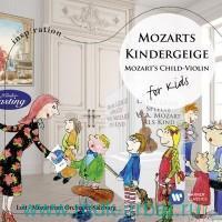 Lott, Marie-Elisabeth. Mozart'S Violin For Kids (Mozart, W.A.) (CD) : Арт.3-188-340