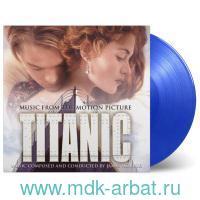 Ost Titanic : ограниченный прозрачный синий винил (LP) : арт.19-285-2750