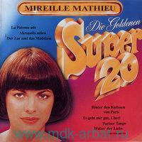 Mireille Mathieu. Goldene Super 20 (CD) : Арт.3-188-480