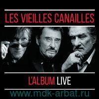 Les Vieilles Canailles : Le Live (2CD)  : Арт.3-188-1010