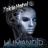 Tokio Hotel Humanoid (English) (CD) : Арт.3-188-400