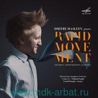 Dmitry Masleev. Piano. Rapid Movement (CD) : Арт.3-285-625
