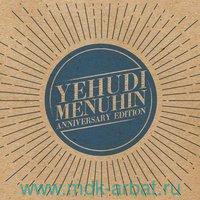 Yehudi Menuhin. Anniversary Edition (6CD) : Арт.3-285-1250