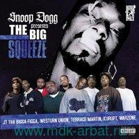 Snoop Dogg Presents The Big Squeeze (CD) : Арт.3-188-380