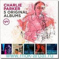Charlie Parker. 5 Original Albums (5CD) : Арт.3-188-1585