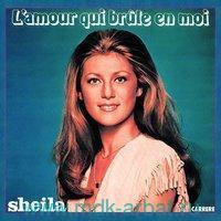 Sheila L'Amour Qui Brule En Moi : Виниловая пластинка (LP) : Арт.19-697-1504