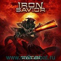 Iron Savior Kill Or Get Killed (CD) : Арт.3-188-420
