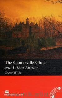 The Canterville Ghost and Other Stories : Level 3 : Elementary : Retold by S. Colbourn : Audio Download Available