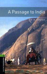 A Passage to India : Stage 6 (2500 headwords) : Retold by C. West