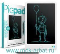 Планшет для рисования «Pic-Pad»с ЖК-экраном : арт.PPW10 (ТМ Назад к истокам)