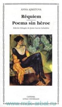 Requiem ; Poema sin heroe