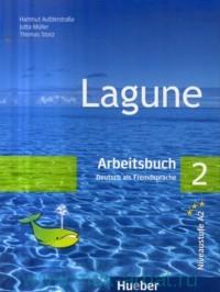 Lagune 2 : Arbeitsbuch : Deutsch als Fremdsprache