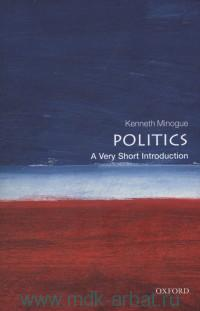 Politics : A Very Short Introduction