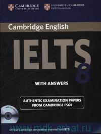 Cambridge English IELTS 8 : Examination Papers from University of Cambridge ESOL : With Answers