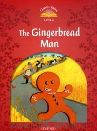 The Gingerbread Man. Level 2 : 150 Headwords : Retold by S. Arengo