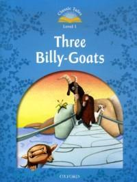 Three Billy-Goats : Level 1 : 100 Headword : retold by S. Arengo