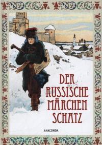Der Russische Marchenschatz