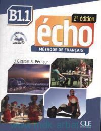 Echo B1.1 : Methode de francais
