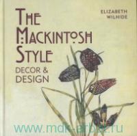 The Mackintosh Style. Decor & Design