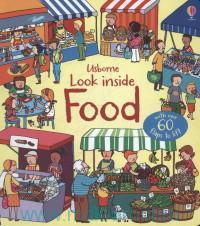 Usborne Look Inside Your Food : With Over 60 flaps to Lift
