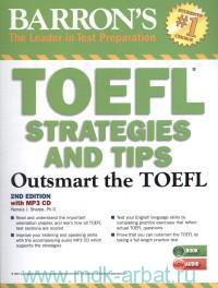 TOEFL Strategies and TIPS : Outsmart the TOEFL