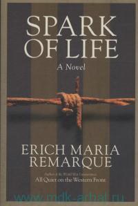 Spark of Life : A Novel