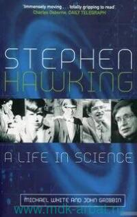 Stephen Hawking. A Life in Science
