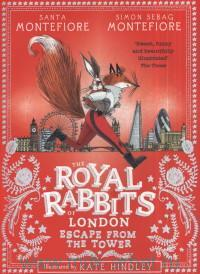 The Royal Rabbits of London : Escape from the Tower