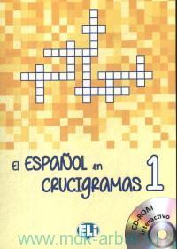El Espanol en Crucigramas 1