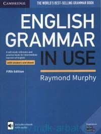 English Grammar in Use : with Answers and eBook : A Self-Study Reference and Practice Book for Intermediate Learners of English