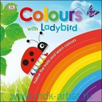 Colours with a Ladybird : Follow the trails and Learn Colours