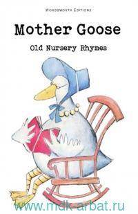 Mother Goose. Old Nursery Rhymes