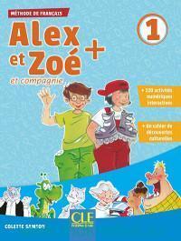 Alex et Zoe et compagnie. Niveau 1. Livre de l'eleve : Methode de Francais